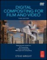 Digital compositing for film and video 3rd edition book/dvd package
