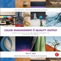Color management & quality management: mastering color from camera to display print