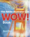 The adobe illustrator cs5 wow! book book/dvd package