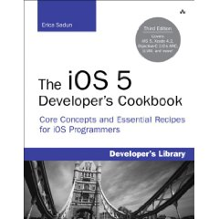 The ios 5 developer's cookbook: core concepts and essential recipes for ios programmers (developer's library)