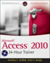 Microsoft access 2010 24-hour trainer book/dvd package