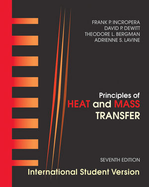 Principles of heat and mass transfer, 7th edition international student version