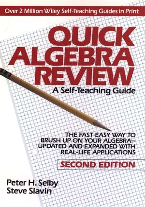 Quick algebra review: a self-teaching guide