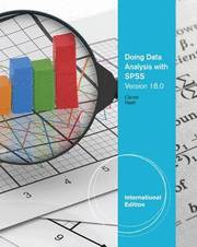 Doing data analysis with spss version 18.0