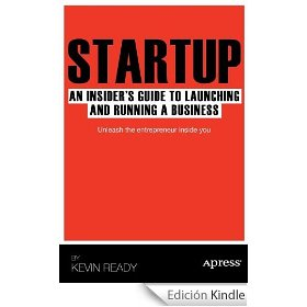 Startup: an insider's guide to launching and running a business