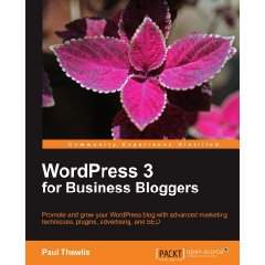 Wordpress 3 for business bloggers