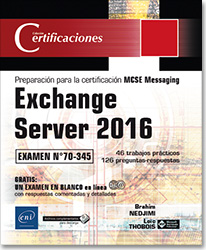 Exchange server 2016 preparación para la certificación mcse messaging - examen 70-345