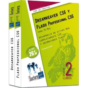 Pack: dreamweaver cs6 y flash professional cs6 para pc/mac. desarrollo de sitios web completamente css y animaciones flash [tapa
