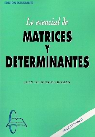Lo esencial de matrices y determinantes