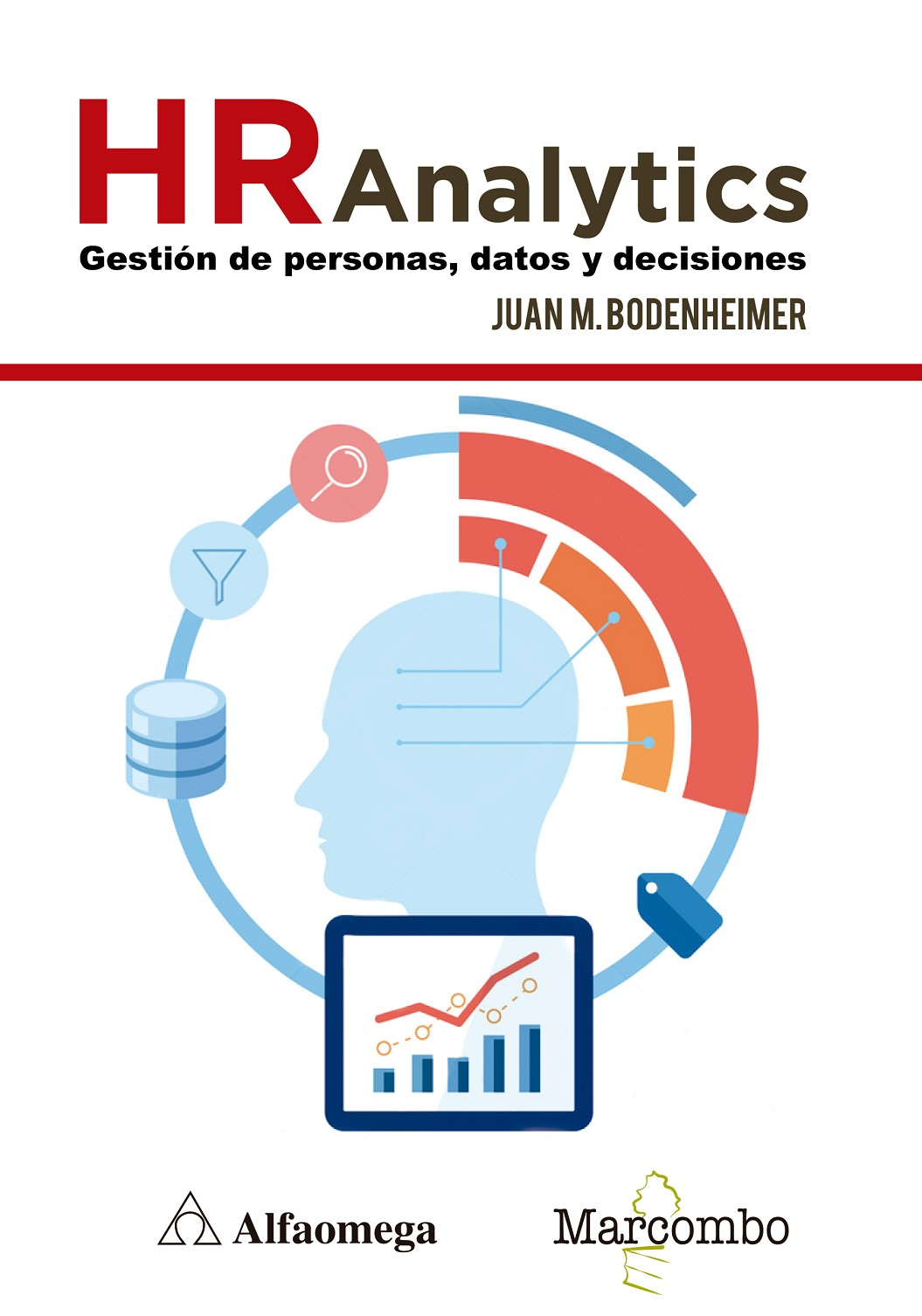 Hr analytics: gestión de personas, datos y decisiones